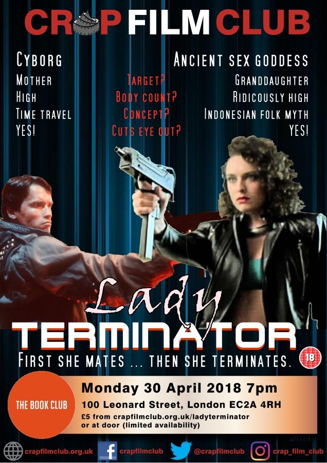 Crap Film Club presents LADY TERMINATOR