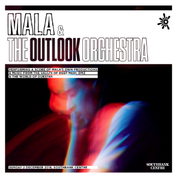 Mala & The Outlook Orchestra