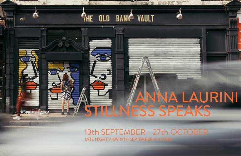 Anna Laurini Solo Show 'Stillness Speaks'