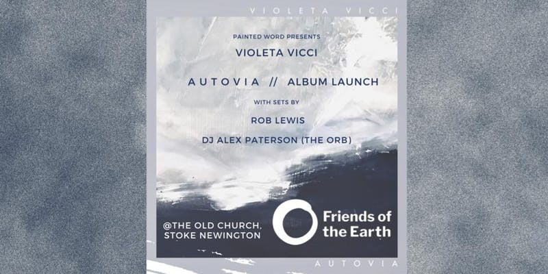 Violeta Vicci, cellist Rob Lewis and Youth host the launch party of Autovia