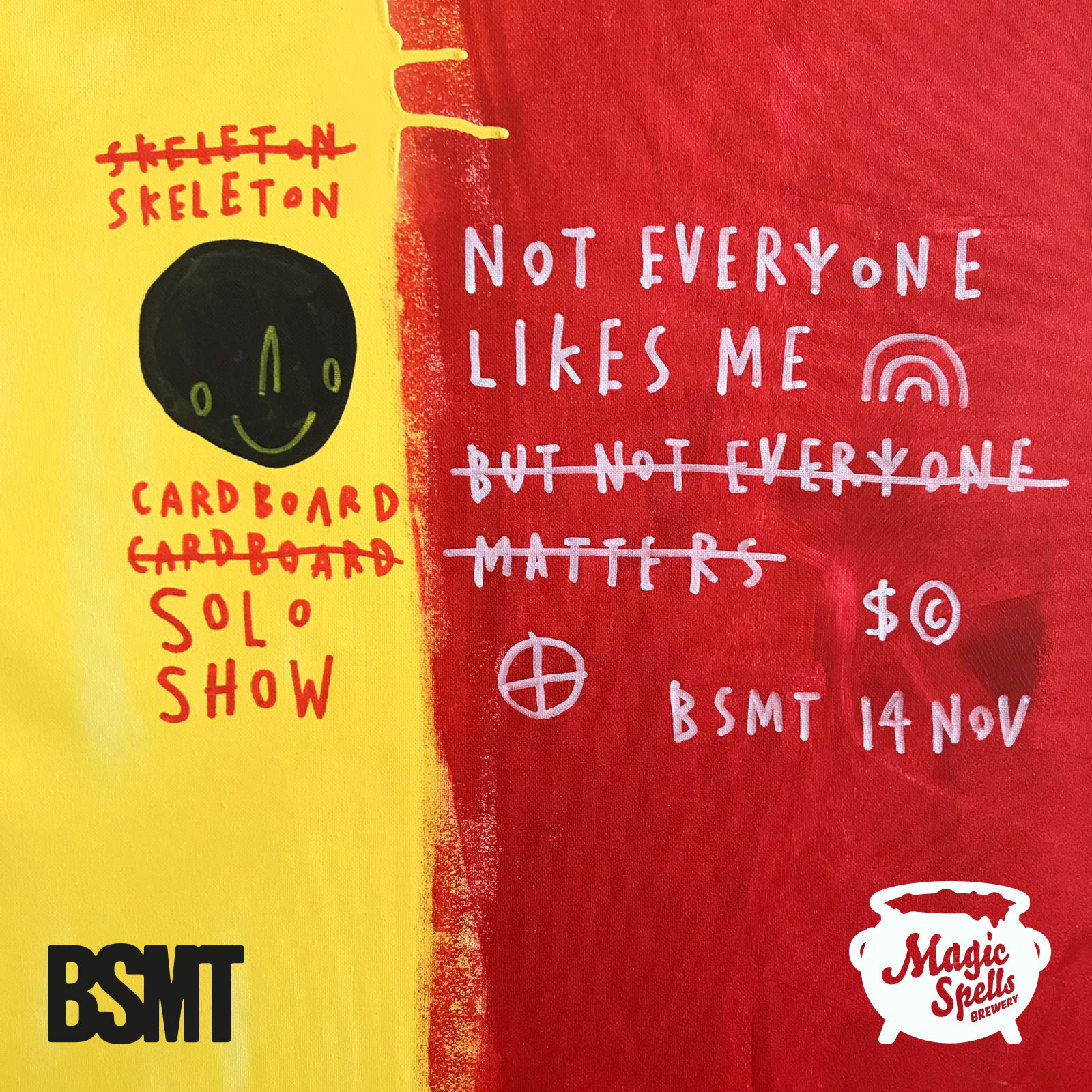 Not Everyone Likes Me: a solo show by Skeleton Cardboard