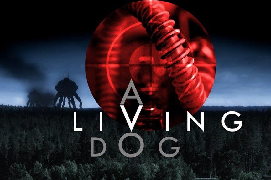 A LIVING DOG Premiere