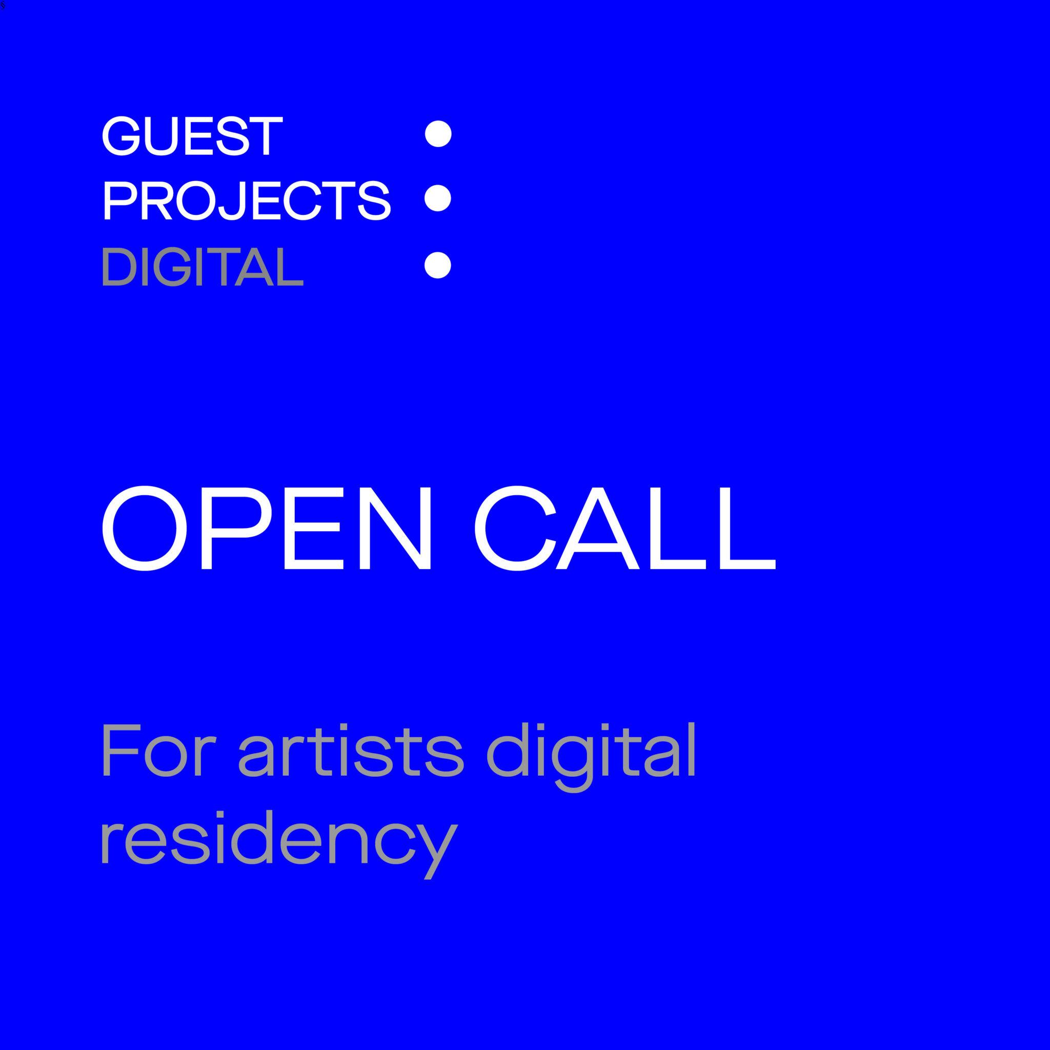 Open Call - Artists Digital Residency